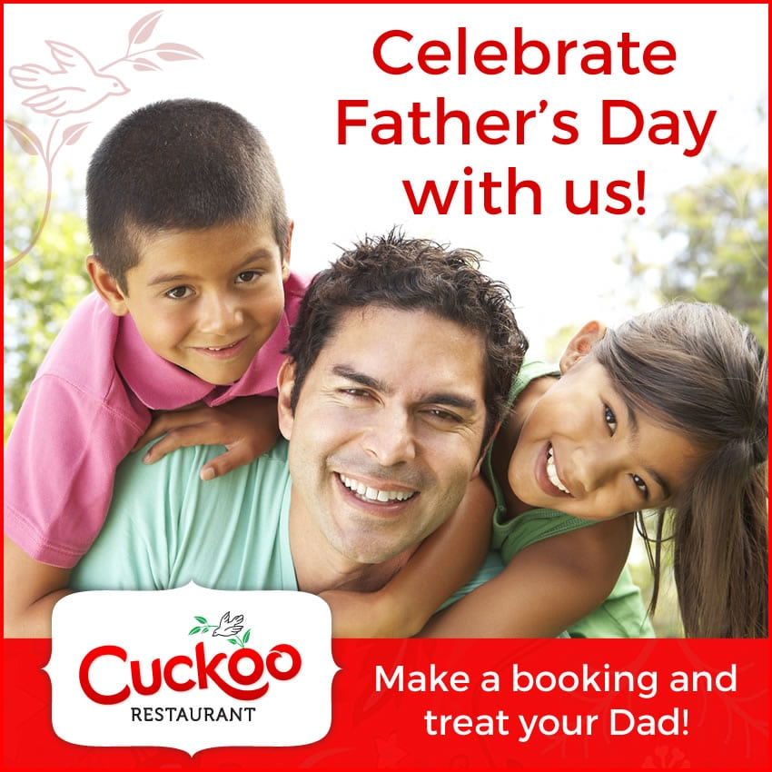 Fathers Day at Cuckoo