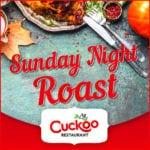 Sunday Roast at Cuckoo